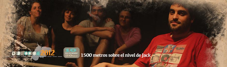 1500 metros sobre el nivel de Jack