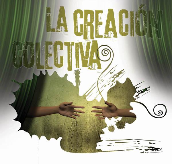 2008 – La creación colectiva