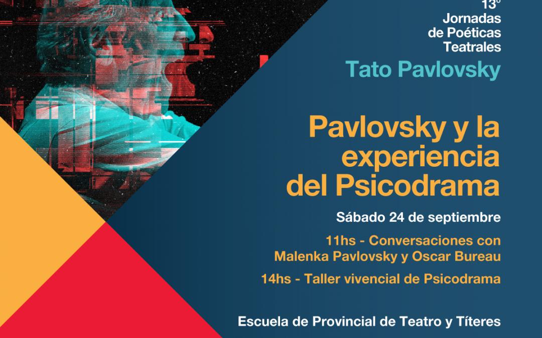 Pavlovsky y la experiencia del Psicodrama
