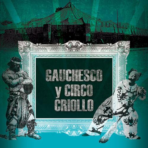 2011 – Gauchesco y Circo Criollo