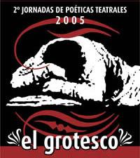 2005 – El grotesco