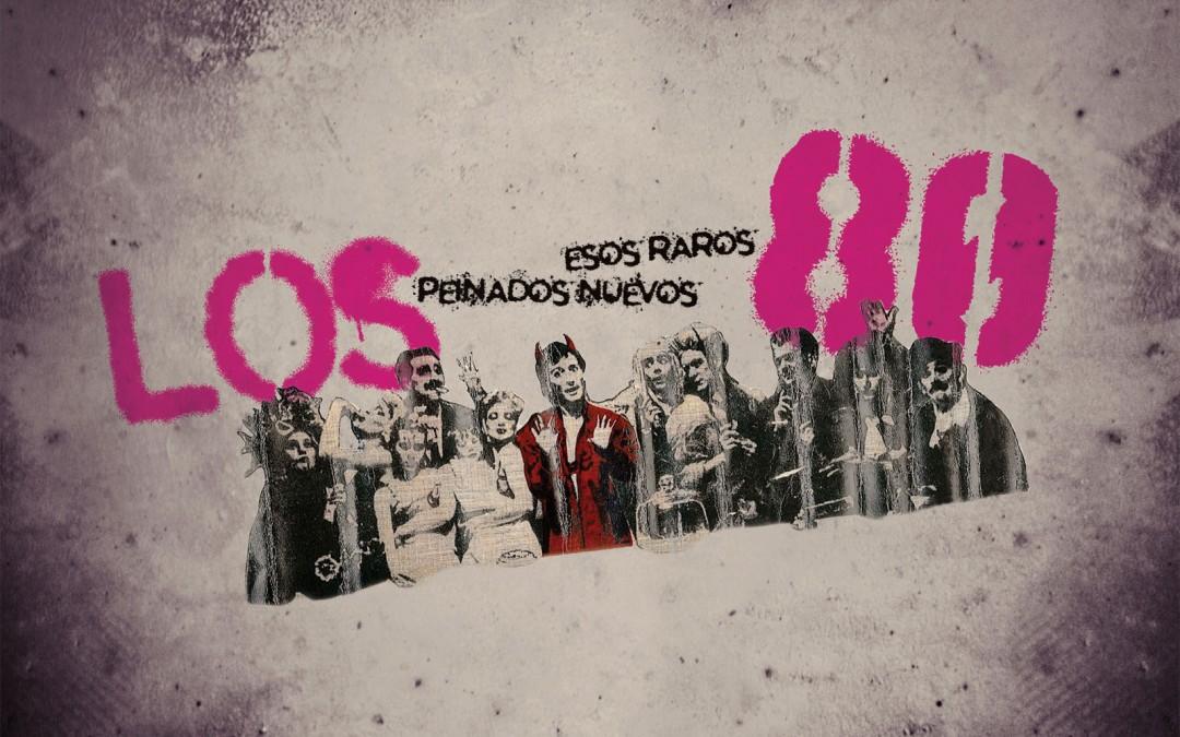 2014 – Los '80